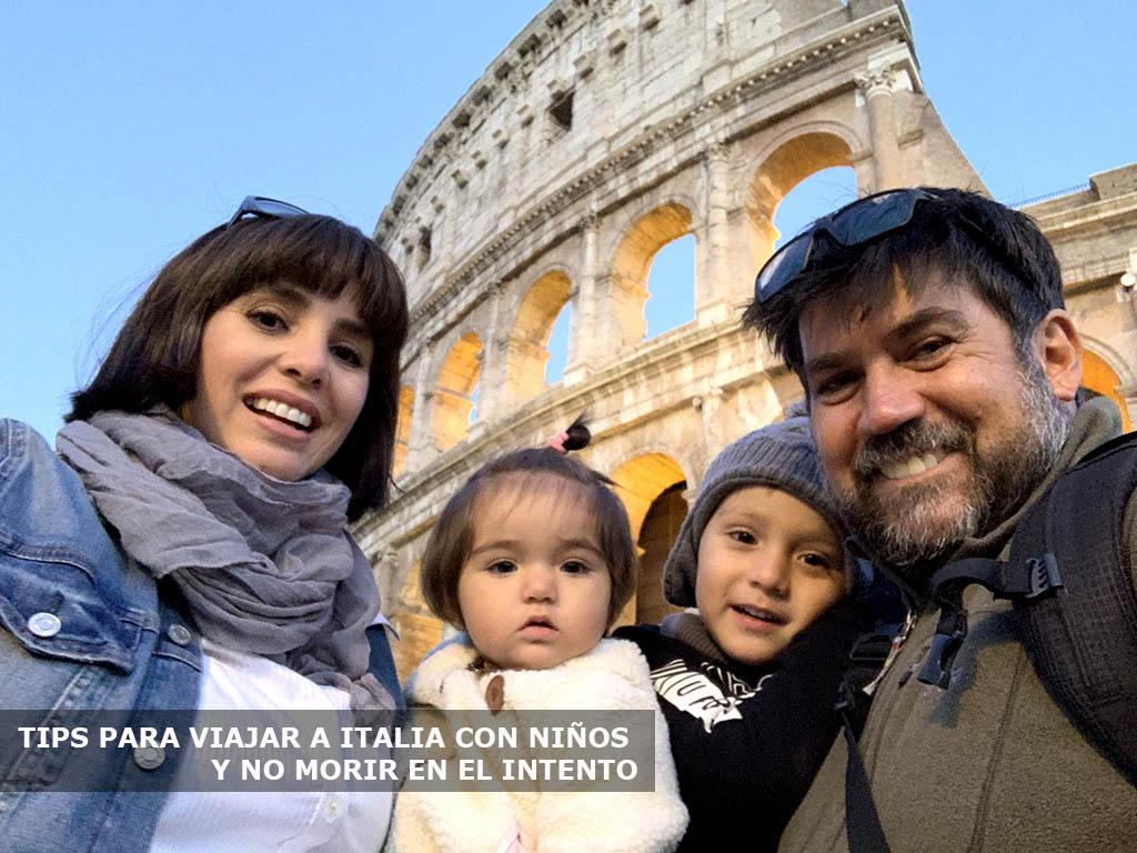 Tips Para Viajar a Italia con Niños; y No Morir en el Intento